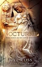 Nocturne ebook by Kat Ross