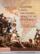 Empire and Modern Political Thought ebook by Sankar Muthu
