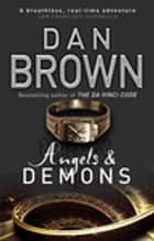 Angels And Demons - The prequel to the global phenomenon The Da Vinci Code ebook by