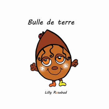 Bulle de terre ebook by Lilly Rosebud
