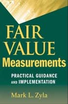 Fair Value Measurements ebook by Mark L. Zyla