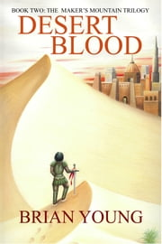 Desert Blood ebook by Brian Young