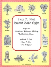 How To Fold Instant Cash Gifts