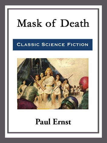 Mask of Death eBook by Paul Ernst