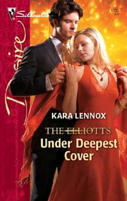 Under Deepest Cover ebook by Kara Lennox