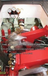 The Steam Engine and Turbine - A Text Book for Engineering Colleges ebook by Robert C. Heck