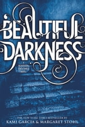 Beautiful Darkness ebook by Kami Garcia,Margaret Stohl
