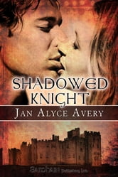 Shadowed Knight ebook by Jan Alyce Avery