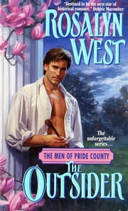 The Men of Pride County: The Outsider ebook by Rosalyn West