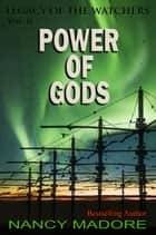 Power of Gods ebook by Nancy Madore