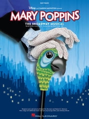 Mary Poppins (Songbook) - The New Musical ebook by Anthony Drewe,George Stiles,Richard M. Sherman,Robert B. Sherman