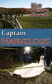 Captain Marvelous ebook by Kat Henry Doran