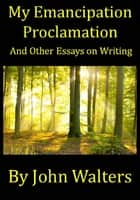 Notre dame golden moments ebook by chris millard 9781418557898 my emancipation proclamation and other essays on writing ebook by john walters fandeluxe Ebook collections