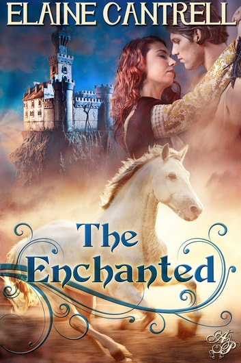 The Enchanted ebook by Elaine Cantrell