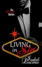 Living in Sin ebook by Isabel Lucero