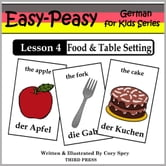German Lesson 4: Food & Table Setting ebook by Cory Spry