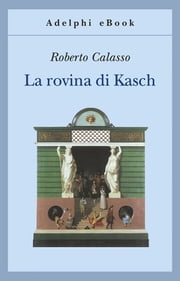 La rovina di Kasch ebook by Kobo.Web.Store.Products.Fields.ContributorFieldViewModel