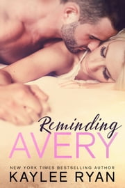 Reminding Avery ebook by Kaylee Ryan