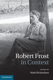 Robert Frost in Context ebook by Mark Richardson