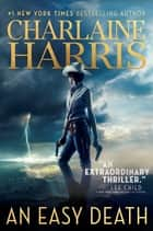 An Easy Death ebook by Charlaine Harris