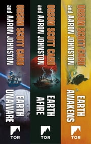 The First Formic War - (Earth Unaware, Earth Afire, Earth Awakens) ebook by Orson Scott Card, Aaron Johnston