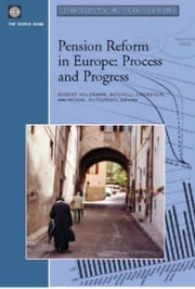 Pension Reform in Europe: Process and Progress ebook by World Bank, Policy