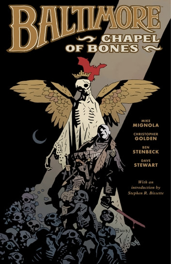 Baltimore Volume 4: Chapel of Bones ebook by Mike Mignola