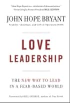 Love Leadership ebook by John Hope Bryant