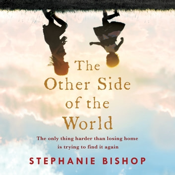 The Other Side of the World audiobook by Stephanie Bishop