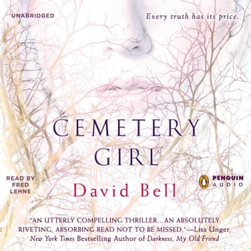 Cemetery Girl audiobook by David Bell