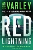 Red Lightning ebook by John Varley