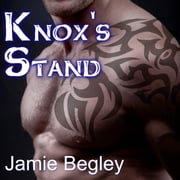 Knox's Stand audiobook by Jamie Begley