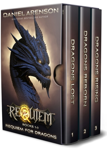 Requiem for Dragons: The Complete Trilogy (World of Requiem) ebook by Daniel Arenson