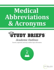 Medical Abbreviations and Acronyms ebook by Little Green Apples Publishing, LLC ™