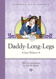 Daddy-Long-Legs ebook by Jean Webster,Jean Webster,Ann M. Martin