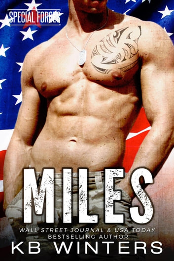Miles - Special Forces, #3 ebook by KB Winters