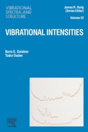 Vibrational Intensities ebook by Galabov, B.S.