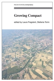 Growing Compact ebook by Laura Fregolent,Stefania Tonin,Various Authors