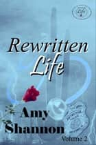 Rewritten LIfe eBook by Amy Shannon