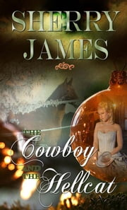 The Cowboy and the Hellcat ebook by Sherry James