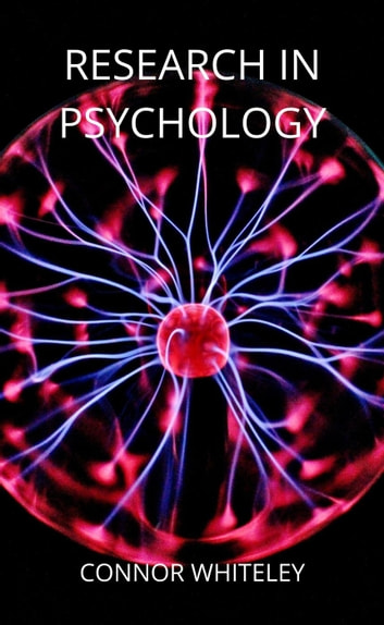Research in Psychology - An Introductory Series, #8 ebook by Connor Whiteley