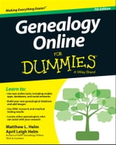 Genealogy Online For Dummies ebook by April Leigh Helm,Matthew L. Helm