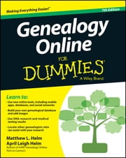 Genealogy Online For Dummies ebook by April Leigh Helm, Matthew L. Helm