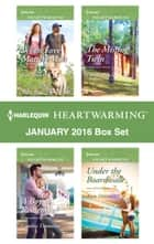 Harlequin Heartwarming January 2016 Box Set - When Love Matters Most\A Boy to Remember\The Missing Twin\Under the Boardwalk ebook by Kate James, Cynthia Thomason, Pamela Tracy,...