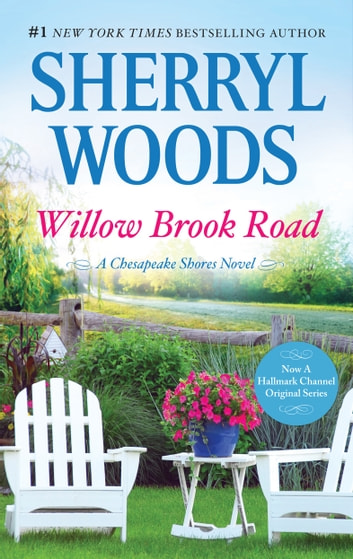Willow Brook Road - A Small-Town Romance about Starting Over and Finding Love ebook by Sherryl Woods