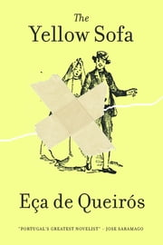 The Yellow Sofa ebook by José Maria de Eça de Queirós,John Vetch