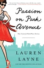 Passion on Park Avenue ebook by