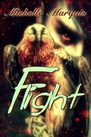 Flight ebook by Michelle Marquis