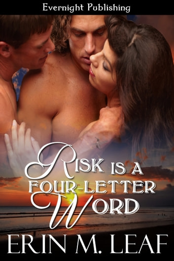 Risk Is A Four-Letter Word ebook by Erin M. Leaf
