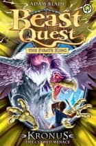 Beast Quest: Kronus the Clawed Menace - Series 8 Book 5 ebook by Adam Blade